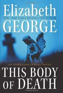 Ebook bei Amazon: Elizabeth George - This Body of Death - Inspector Lynley - englisch