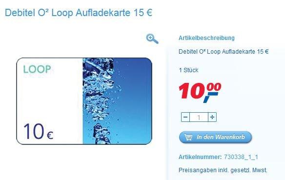 Lokal Köln-Porz + Isernhagen - 15 Euro o2 Loop Handyguthaben für 10 Euro - Im Real-Drive