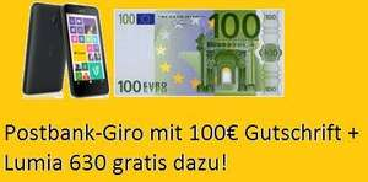 100€ Gutschrift + Nokia Lumia 630 für Postbank Girokonto - 12 Monate Mindestlaufzeit