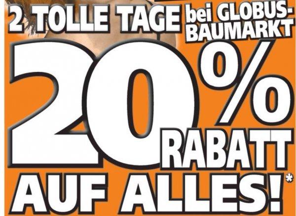 Baumarkt Globus Ilmenau (Plz:98693) Montag & Dienstag 20% auf alles