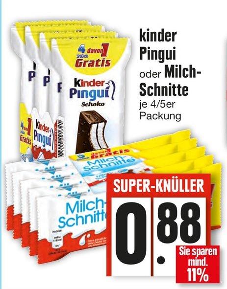 [ Edeka Bayern] 5 Packung Milchschnitte(4+1) oder Kinder Pingui (4+1)  je 0,88€