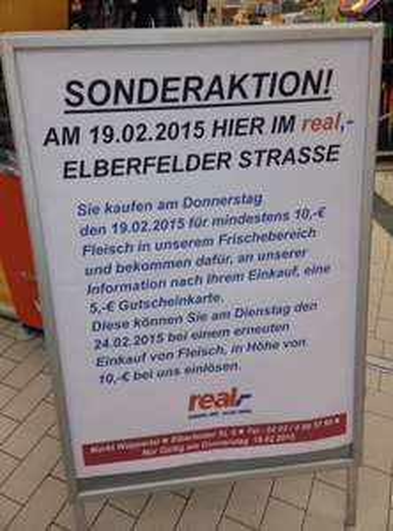 Real Wuppertal Elberfeld : 5€ Real-Gutschein für den Kauf von Fleisch für 10€  19.2.2015