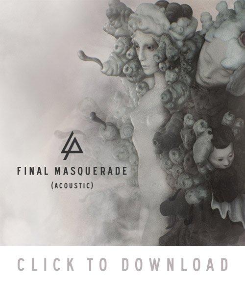Linkin Park - Song Final Masquerade Gratis