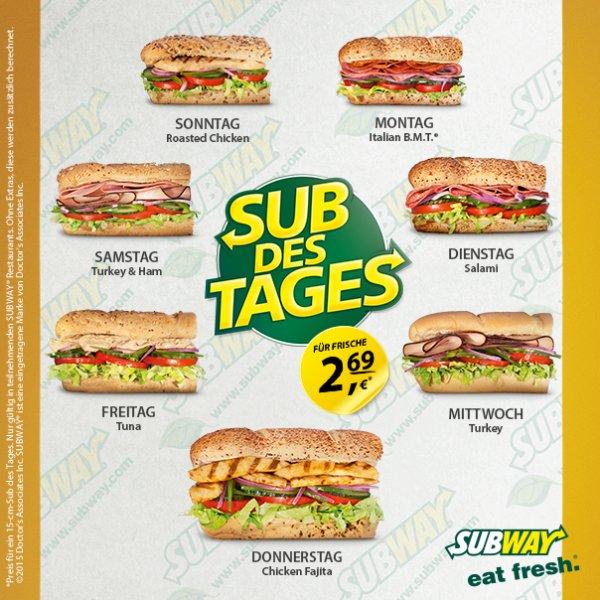 [Subway] Sub des Tages wieder deutschlandweit - Nun 2,69 € für 15 cm