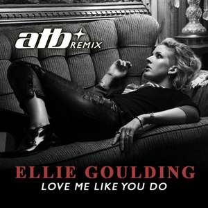 MP3 - Ellie Goulding - Love Me Like You Do (ATB Remix) [Free Download]