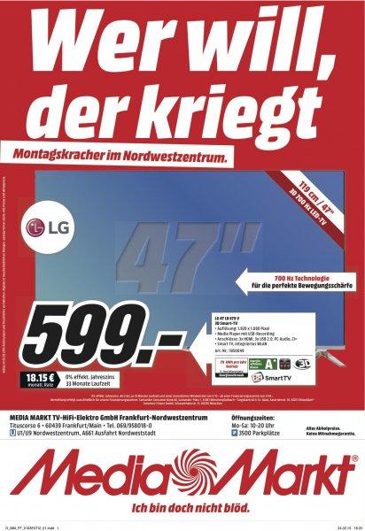 LG 47 LB 679 V 599,- Montagskracher 02.03.2015  Media Markt Frankfurt Nordwestzentrum