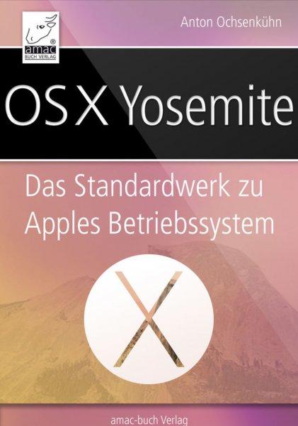 OS X Yosemite-Handbuch und weitere E-Books zu Apple-Themen für 99 Cent