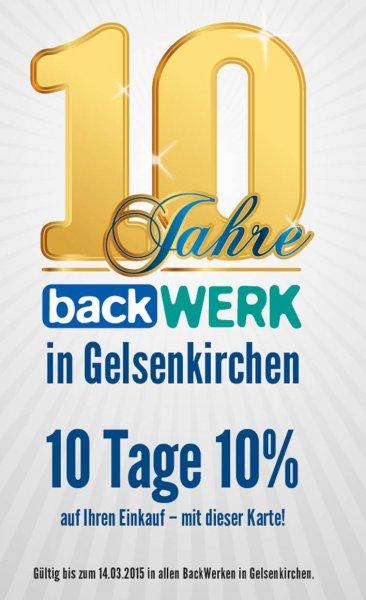 10 Tage 10% bei den BackWerken in Gelsenkirchen