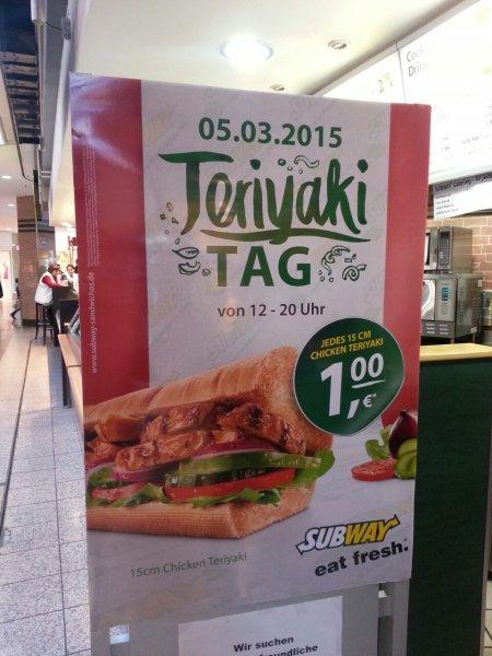 [Lokal/Neunkirchen] Subway Chicken Teriyaki Tag 05.03.