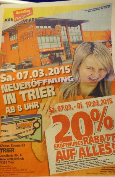 (Trier) 20% auf alles im Globus (ex Hela Baumarkt)