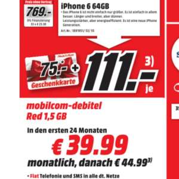 IPhone 6 64 GB Mobilcom Red (Allnet-Flat, Sms-Flat, 1,5 GB LTE) + 75 Euro Gutscheinkarte  - lokal Potsdam