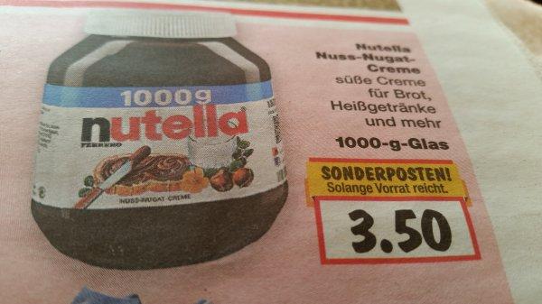 Nutella 1000g 3.50€ im Kaufland