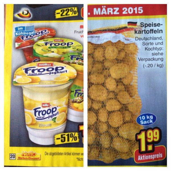 [Netto ohne Hund] Müller Froop 0,24€ | 10 Kg Deutsche Kartoffeln 1,99€ nur am 21.3.15