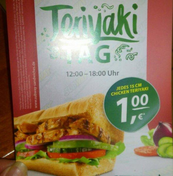 26.03 Subway Chicken Teriyaki 15cm 1€ Sachsen-Anhalt / Thüringen / Berlin