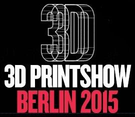 """[STATION-Berlin] Kostenlose Eintrittskarte für die Messe """"3D Printshow Berlin 2015"""" (3D-Druck)"""