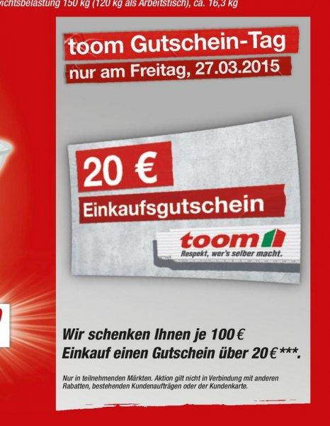 [Offline toom Baumarkt] 20 € Gutschein bei 100 € Mindesteinkauf am 27.03.2015