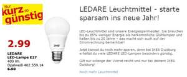 [lokal IKEA Duisburg] Geburtstag - 10 Jahre - bspw. LED Birnen für 2,99 € statt 6,99 €