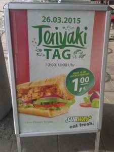 [LOKAL BERLIN Adlershof?] SUBWAY Chicken Teriyaki 15cm -1 Euro