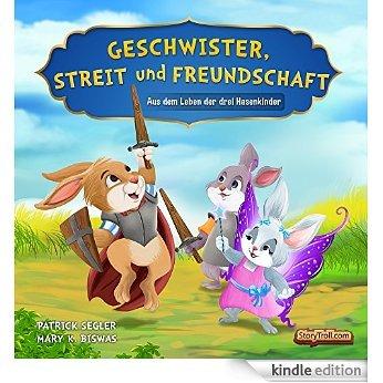 """[Ebook] """"Geschwister, Streit und Freundschaft"""" - Bilderbuch für Kindergarten- und Schulkinder - Normalpreis 3,49 Euro"""