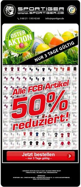 FC Bayern Fanartikel 50 % reduziert.