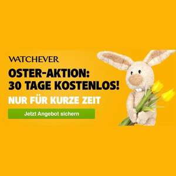 [Watchever] Oster-Aktion - 30 Tage kostenlos