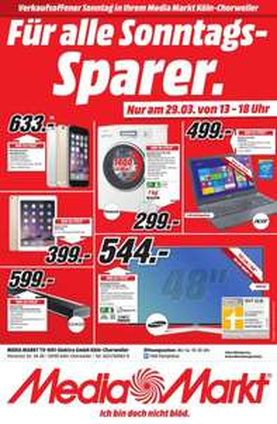 LOKAL Media Markt Köln Chorweiler nur am 29.3.15 Samsung 48 H 6470 für 544 €Idealo ab 587€