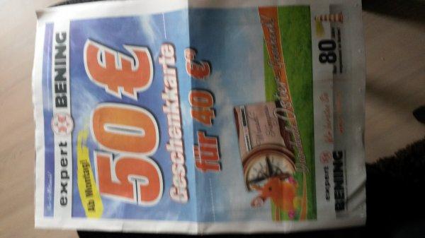 [Expert Bening - lokal] 50 € Geschenkkarte für 40 €