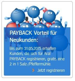 ARAL Grill-Wochen und GRATIS 2 in 1 Salz-/Pfeffermühle (Wert ca. 9,99€)  bei Aral FÜR Payback anmeldung , Neukunden?
