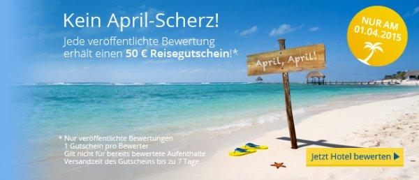 50€ HolidayCheck Gutschein für jede Bewertung (Nur am 01.04.)