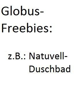 Globus St. Wendel: Gratis Duschgel (+ weitere Globus Freebies an anderen Standorten)