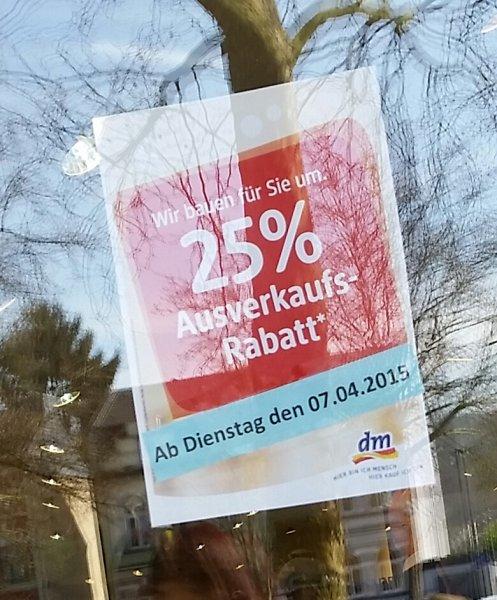 [Lokal Hennef] DM Hennef Räumungsverkauf 25% auf alles!