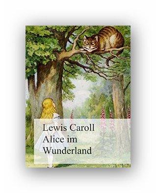 Bei Amazon gibts heute das E-Book Alice im Wunderland von Lewis Carroll gratis.