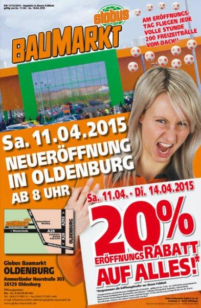 Globus Baumarkt Neueröffnung 20% auf alles [Lokal Oldenburg]