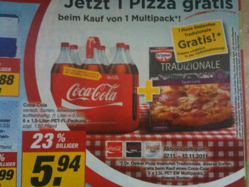 Sixpack Coca Cola 1,5L (auch Light & Zero) für 5,94€ + Dr. Oetker Pizza Tradizionale gratis!!