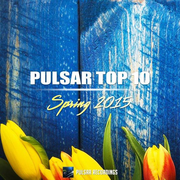 Pulsar Top 10 Spring 2015 Trance Sampler