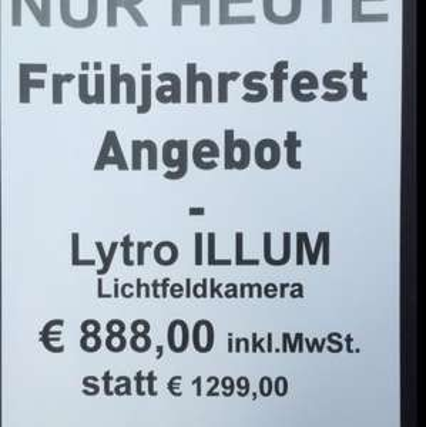 LYTRO ILLUM Kamera 888€ inkl. 2. Akku - nur heute bei Calumet HH