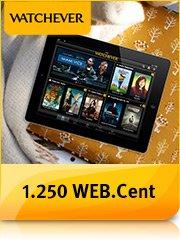 Bei WEB.Cent:  3 Monate WATCHEVER für je 2,99 Euro + 1.250 WEB.Cent
