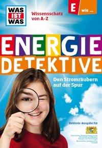 """""""WAS IST WAS"""" - Energiedetektive *kostenloses Kinderheft*"""