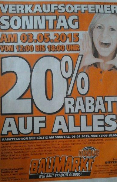 20% Rabatt beim Globus Baumarkt Dietzenbach am 3.5.2015 (Verkaufsoffener Sonntag)