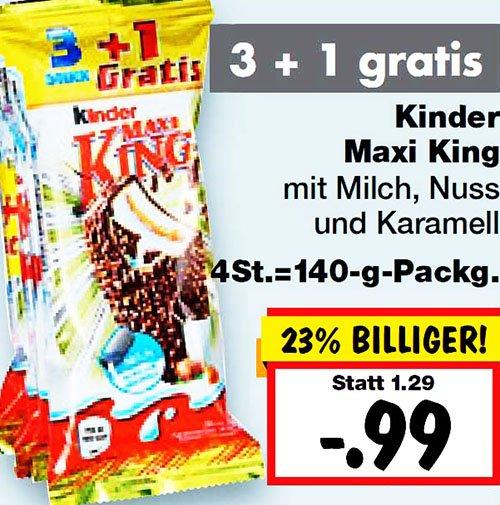 Kinder Maxi King 3+1 gratis, so nur 25 Cent pro Riegel bei [ Kaufland ]