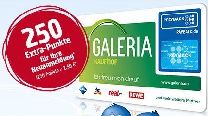 Galeria Kaufhof 250 Payback Punkte (=2,50 Euro) für Ihre Neuanmeldung bis 31.05.2015