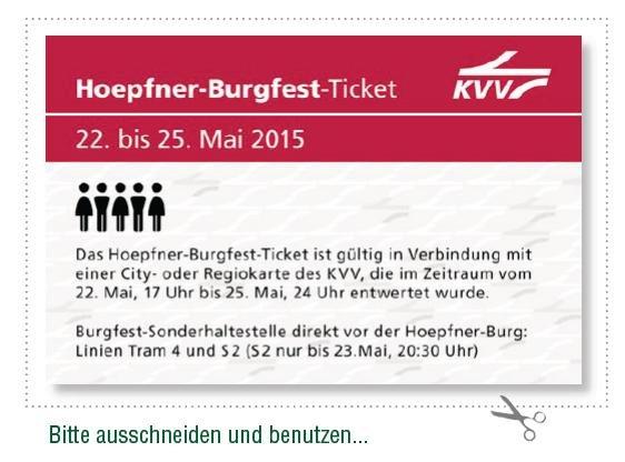 [Karlsruhe + Umgebung/KVV] 22.-25.Mai 1 Ticket kaufen - mit bis zu 5 Personen 4 Tage fahren - Hoepfner Burgfest Ticket