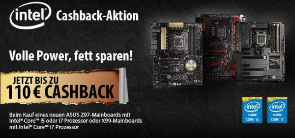 [Asus/Intel] Bis zu 110,-€ Cashback auf ausgewählte Asus Z97-Mainboards mit Intel Core I5 oder I7 Prozessor oder X99-Mainboards mit Intel Core I7 Prozessor