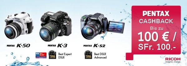 PENTAX Cashback Aktion - K-3 // K-50 // K-S2 50-100 € ab 25.05 bis 1.08 !