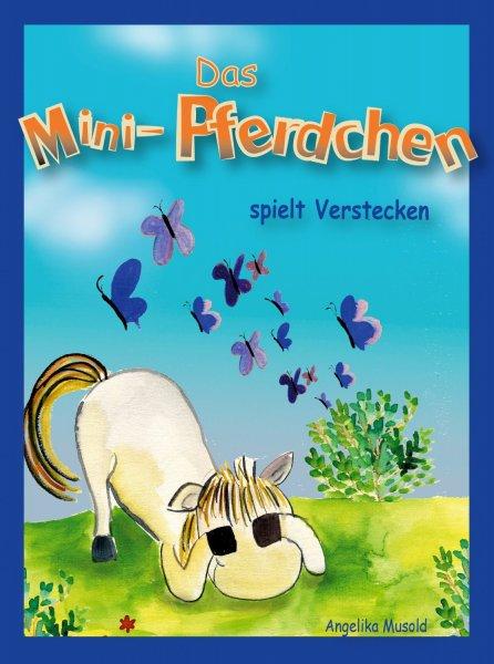 Kostenlose eBooks bei Amazon: Das Mini-Pferdchen spielt Verstecken - ein buntes Bilderbuch für Kinder ab 2 Jahren + Coco und das goldene Leuchten, Teenie-Roman