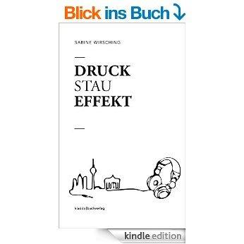 """Unkitschiger Roman über Liebe in Berlin: """"Druckstaueffekt"""" für 1,99 statt 6,99 €"""