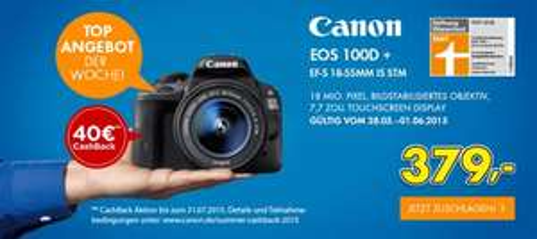 EURONICS - Canon EOS 100D Kit inkl. EF-S 18-55mm IS STM - 379 € [339 € nach Cash-Back]