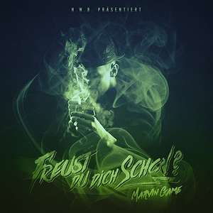 Mixtape: Marvin Game - Freust Du Dich Schon? (HipHop, Newschool, Trap)