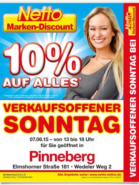 10% auf alles bei Netto MD in Pinneberg am Verk Sonntag 07.06.2015