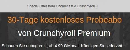 [Chromecast] 30 Tage Crunchyroll Premium statt 14 Tage